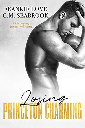 Pdf Romance Losing Princeton Charming (The Princeton Charming Series Book 3)