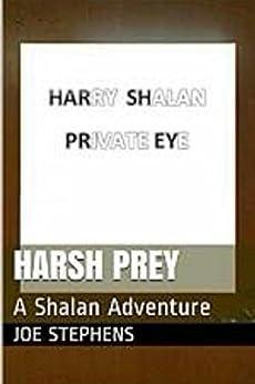 Harsh Prey (The Shalan Adventures Book 1) by [Stephens, Joe]