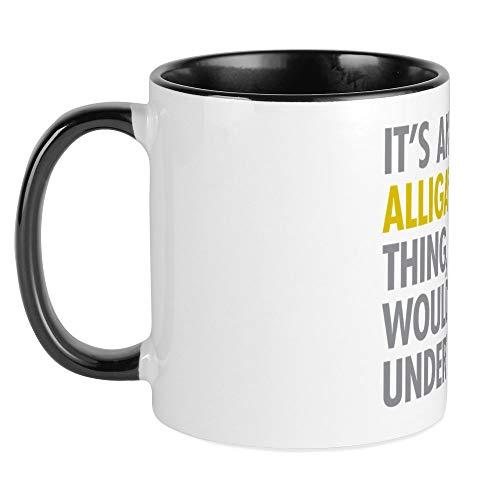 CafePress Its An Alligator Thing Mug Unique Coffee Mug, Coffee (Cool Swamp Gator)