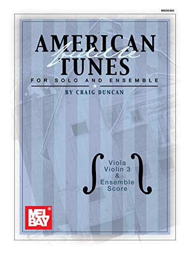 American Fiddle Tunes for Solo and Ensemble: Viola, Violin, and Ensemble - American Publications Traditional Fiddle