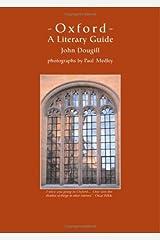 Oxford: A Literary Guide by John Dougill (2002-05-10)