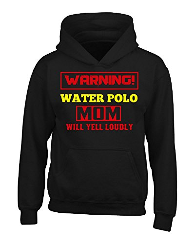 Warning Water Polo Mom Will Yell Loudly - Adult Hoodie 3xl Black