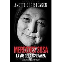 Mercedes Sosa -  La Voz de la Esperanza: Un encuentro que...