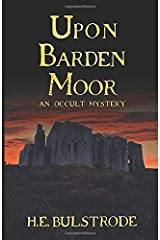 Upon Barden Moor: An Occult Mystery Paperback