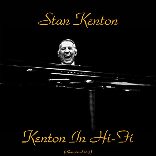 Stan Kenton in Hi Fi (Remaster...