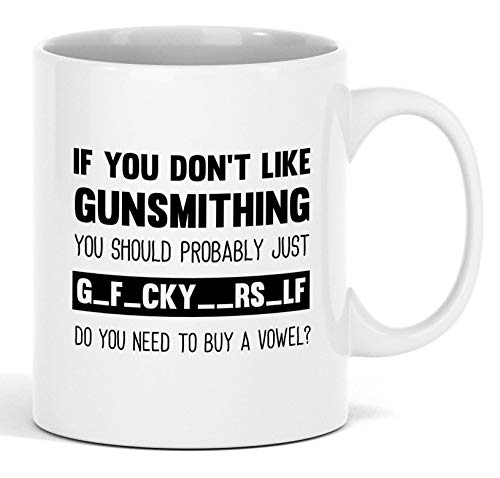 Funny Gunsmithing Gift 11 oz White Mug - Unique Novelty Ceramic Coffee Cup For Adults - Christmas Birthday Present For Men And Women