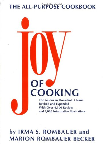 The Joy of Cooking, Revised and Expanded Edition by Irma S. Rombauer, Marion Rombauer Becker