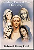 Los Muchos Rostros de Maria, Bob Lord and Penny Lord, 0926143190