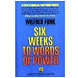 Six Weeks to Words of Power