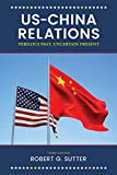 img - for US-China Relations: Perilous Past, Uncertain Present book / textbook / text book