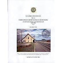 Les Ambulants postaux de la Compagnie de Chemin de Fer du Grand-Tronc: Le tronçon Québec à Rivière-du-Loup (1860-1880)