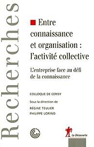 Entre connaissance et organisation par Philippe Lorino
