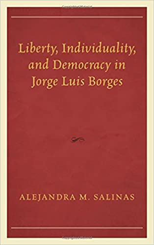 Image result for Liberty, individuality and Democracy in Jorge Luis Borges