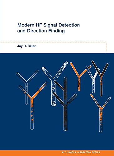 Modern HF Signal Detection and Direction Finding (MIT Lincoln Laboratory Series)