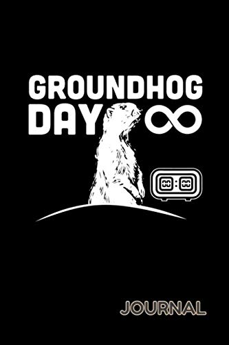 Groundhog Day Journal: 120 Dot Grid Pages, 6 x 9 inches, White Paper, Matte Finished Soft Cover]()