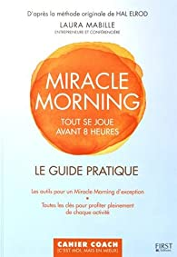 Le guide pratique Miracle Morning par Mabille