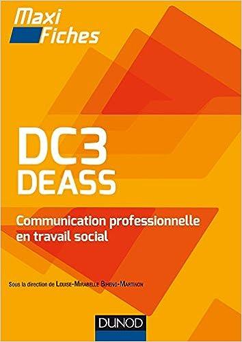 En ligne DC3 DEASS Communication professionnelle en travail social: Diplôme d'Etat d'assistant de service social epub pdf