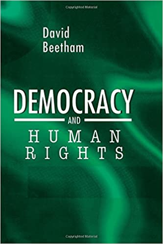 Democracy and human rights david beetham 9780745623153 amazon democracy and human rights david beetham 9780745623153 amazon books fandeluxe Choice Image