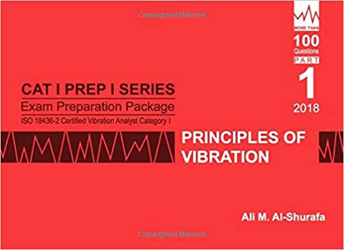 7337c7d3 Exam Preparation Package for ISO 18436-2 Certified Vibration Analyst ...