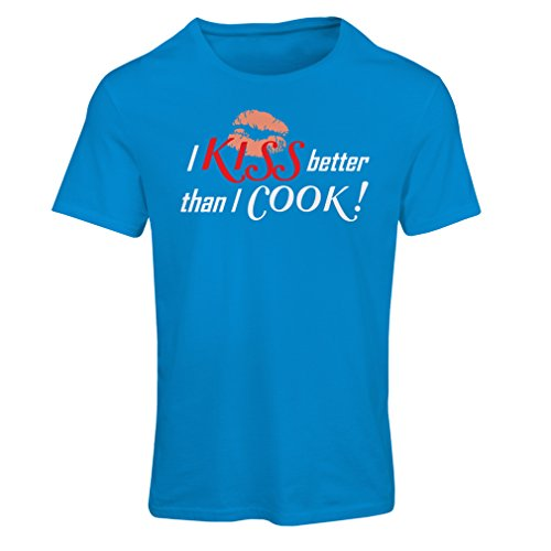 lepni.me T Shirts For Women I Kiss Better Than I Cook! - Funny Chef Quotes, Kitchen Sayings (X-Large Blue Multi Color)