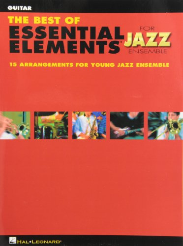 (The Best of Essential Elements for Jazz Ensemble Guitar)