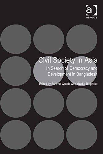 Download Civil Society in Asia: In Search of Democracy and Development in Bangladesh Pdf