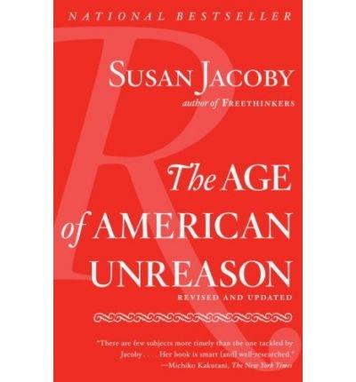 Books : The Age of American Unreason (Vintage) (Paperback) - Common