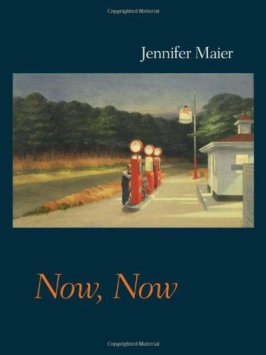 Now, Now (Pitt Poetry Series)