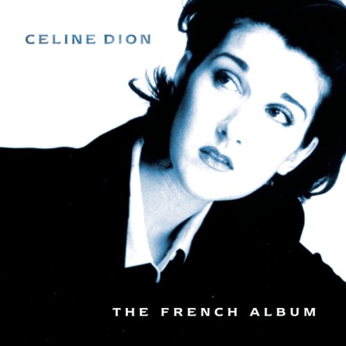 CD : Celine Dion - The French Album (CD)