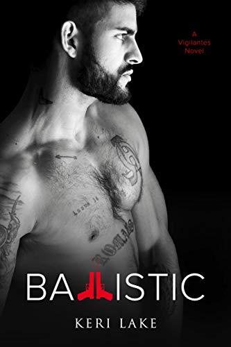 (Ballistic (A Vigilantes Novel))