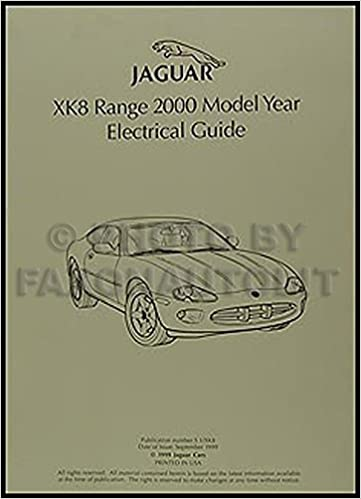2000 jaguar xk8 electrical guide wiring diagram original: jaguar:  amazon com: books