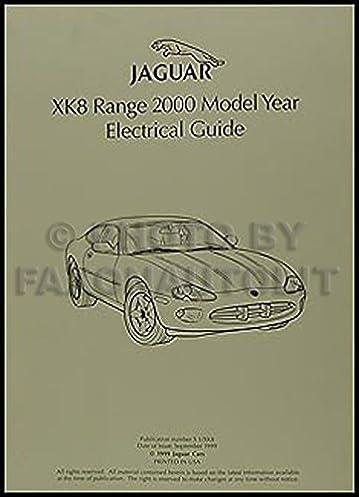 2000 jaguar xk8 electrical guide wiring diagram original jaguar2000 jaguar xk8 electrical guide wiring diagram original jaguar amazon com books
