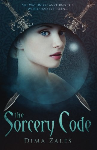 """The Sorcery Code - A Fantasy Novel of Magic, Romance, Danger, and Intrigue (Volume 1)"" av Dima Zales"