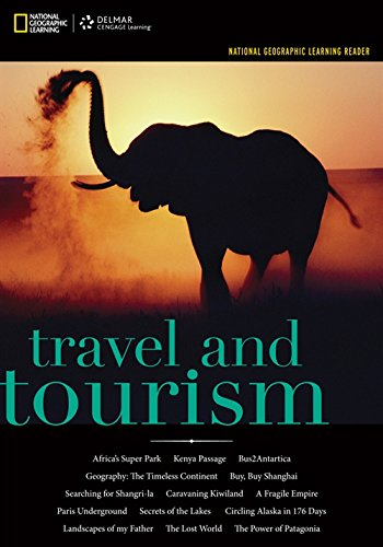 National Geographic Reader: Travel and Tourism (with eBook Printed Access Card) (National Geographic Learning Reader series)