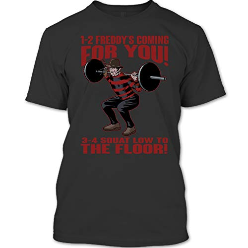 1-2 Freddy's Coming for You T Shirt, 3-4 Squat Low to The Floor T Shirt Unisex (B,Forest)