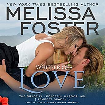 Whisper of Love: Tempest Braden: Love in Bloom: The Bradens at Peaceful Harbor, Book 5 ()