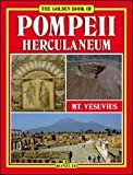 img - for Pompeii, Herculaneum, Mt. Vesuvius (Bonechi Golden Book Collection) by Stefano Giuntoli (1991-01-09) book / textbook / text book