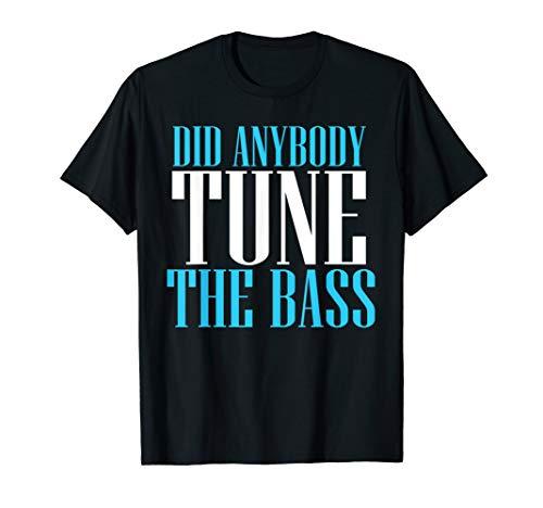Bass Guitar Tuner Player T-Shirt - Band Musician Tee ()
