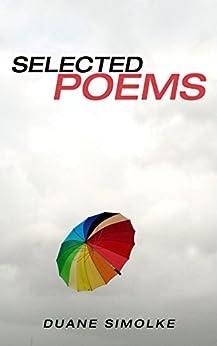 Selected Poems by [Simolke, Duane]