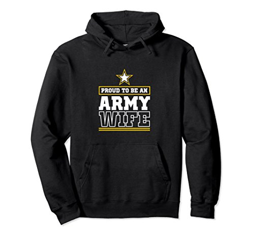 Proud Army Wife Hoodie Proud To Be An Army Wife