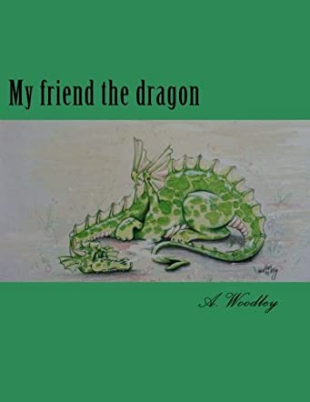 My Friend the Dragon