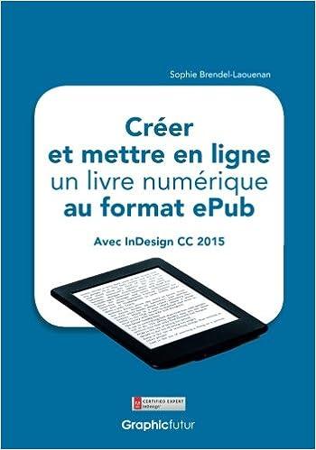 Creer Et Mettre En Ligne Un Livre Numerique Au Format Epub