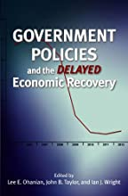 Government Policies and the Delayed Economic Recovery (Hoover Institution Press Publication)