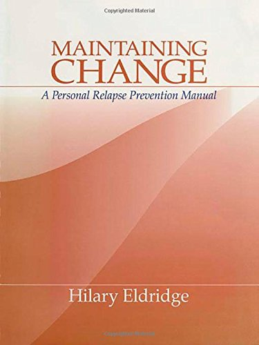 Maintaining Change: A Personal Relapse Prevention Manual by Brand: SAGE Publications, Inc