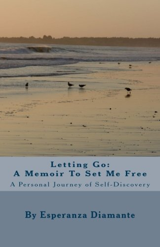 Read Online Letting Go: A Memoir To Set Me Free PDF