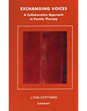 Exchanging Voices: A Collaborative Approach to Family Therapy