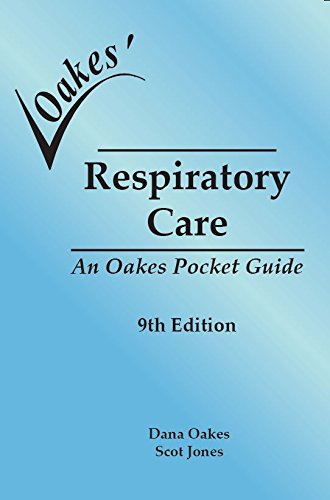 (Oakes' Respiratory Care Pocket Guide. 9E Softcover)