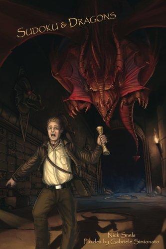 Sudoku & Dragons - Dungeon Prisoner to Dungeon Master - Volume 1 - 100 Logic Puzzles -