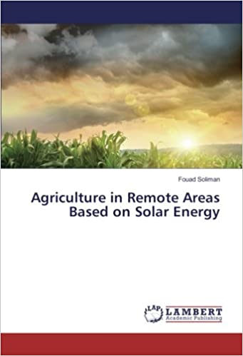 Book Agriculture in Remote Areas Based on Solar Energy