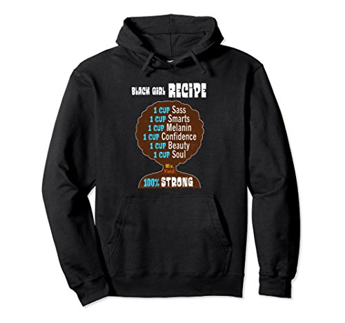 Unisex Black Girl Recipe Pride Hoodie for Strong Women and Girls Small Black